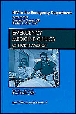 Portada del libro 9781437718157 Hiv in the Emergency Department, an Issue of Emergency Medicine Clinics