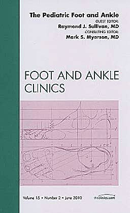 Portada del libro 9781437718218 The Pediatric Foot and Ankle (An Issue of Foot and Ankle Clinics)