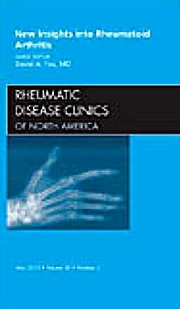 Portada del libro 9781437718706 New Insights into Rheumatoid Arthritis, an Issue of Rheumatic Disease Clinics