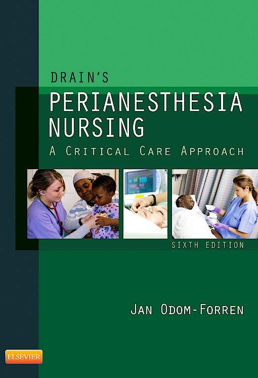 Portada del libro 9781437718942 Drain's Perianesthesia Nursing, a Critical Care Approach