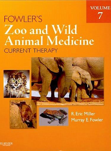 Portada del libro 9781437719864 Fowler's Zoo and Wild Animal Medicine. Current Therapy
