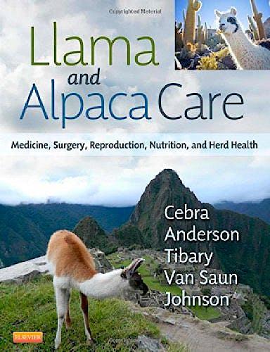 Portada del libro 9781437723526 Llama and Alpaca Care. Medicine, Surgery, Reproduction, Nutrition, and Herd Health