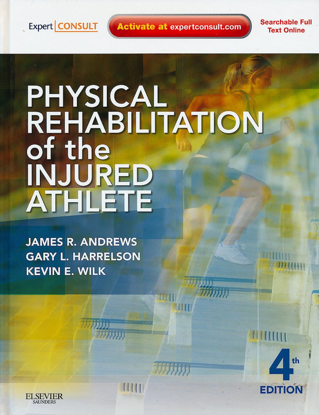Portada del libro 9781437724110 Physical Rehabilitation of the Injured Athlete (Online and Print)