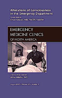 Portada del libro 9781437724448 Alterations of Consciousness in the Emergency Department, an Issue of Emergency Medicine Clinics