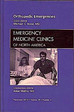 Portada del libro 9781437724455 Orthopedic Emergencies, an Issue of Emergency Medicine Clinics, Vol. 28-4