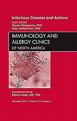 Portada del libro 9781437724592 Viral Infections in Asthma, an Issue of Immunology and Allergy Clinics, Vol. 30-4