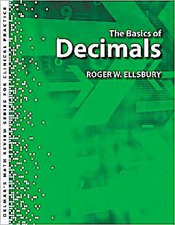Portada del libro 9781439058374 The Basics of Decimals (Delmar's Math Review Series for Clinical Practice)