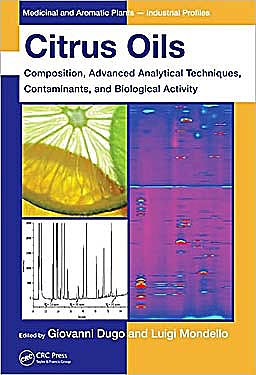 Portada del libro 9781439800287 Citrus Oils: Composition, Advanced Analytical Techniques, Contaminants, and Biological Activity (Medicinal and Aromatic Plants - Industrial Profiles)