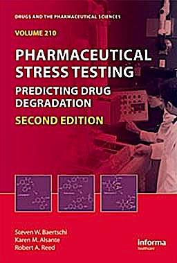 Portada del libro 9781439801796 Pharmaceutical Stress Testing. Predicting Drug Degradation