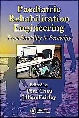 Portada del libro 9781439808429 Paediatric Rehabilitation Engineering: From Disability to Possibility (Crc Press Series in Rehabilitation Science in Practice)