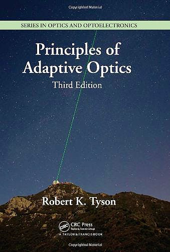 Portada del libro 9781439808580 Principles of Adaptive Optics