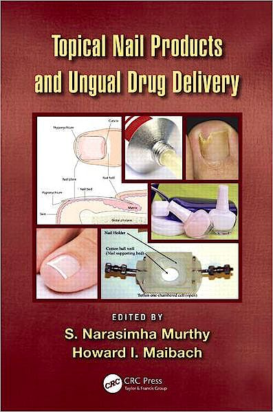 Portada del libro 9781439811290 Topical Nail Products and Ungual Drug Delivery