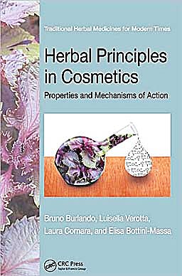 Portada del libro 9781439812136 Herbal Principles in Cosmetics: Properties and Mechanisms of Action (Traditional Herbal Medicines for Modern Times)