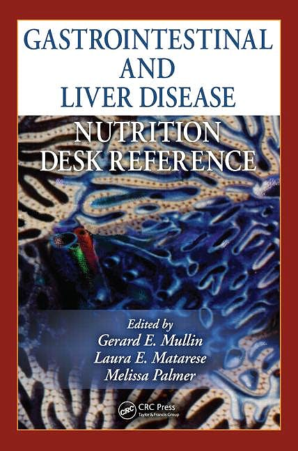 Portada del libro 9781439812648 Gastrointestinal and Liver Disease Nutrition Desk Reference