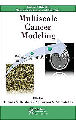Portada del libro 9781439814406 Multiscale Cancer Modeling (Chapman & Hall/crc Mathematical & Computational Biology)