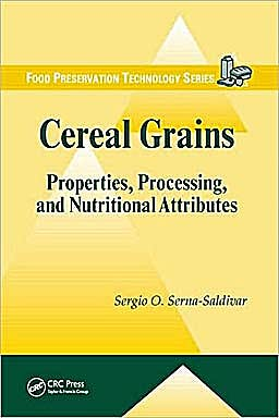 Portada del libro 9781439815601 Cereal Grains: Properties, Processing, and Nutritional Attributes
