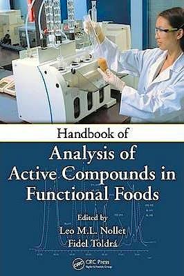 Portada del libro 9781439815885 Handbook of Analysis of Active Compounds in Functional Foods