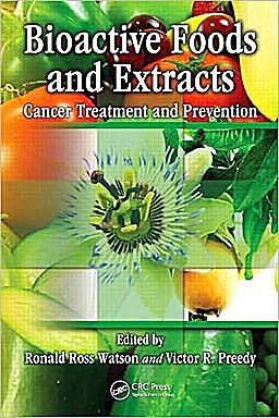 Portada del libro 9781439816196 Bioactive Foods and Extracts: Cancer Treatment and Prevention