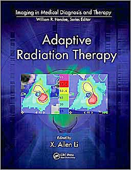 Portada del libro 9781439816349 Adaptive Radiation Therapy (Imaging in Medical Diagnosis and Therapy)