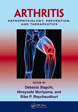 Portada del libro 9781439816868 Arthritis: Pathophysiology, Prevention, and Therapeutics