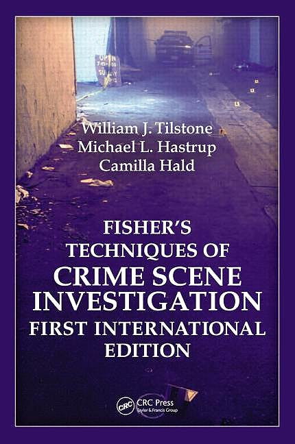 Portada del libro 9781439817049 Fisher's Techniques of Crime Scene Investigation (International Edition)