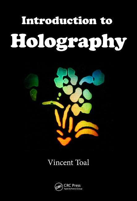 Portada del libro 9781439818688 Introduction to Holography