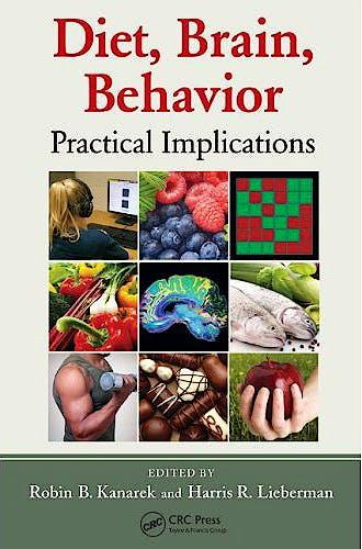 Portada del libro 9781439821565 Diet, Brain, Behavior. Practical Implications