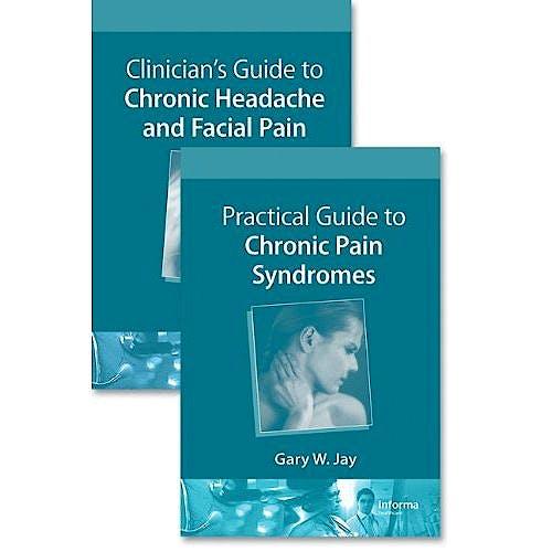 Portada del libro 9781439825013 Guide to Chronic Pain Syndromes: Headache and Facial Pain, 2 Vols.