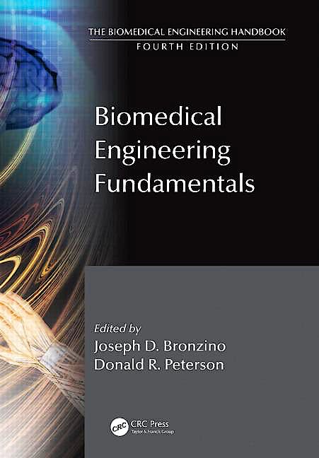 Portada del libro 9781439825181 Biomedical Engineering Fundamentals