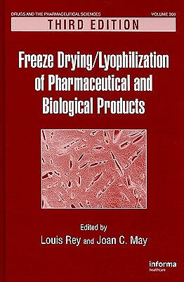 Portada del libro 9781439825754 Freeze Drying / Lyophilization of Pharmaceutical and Biological Products
