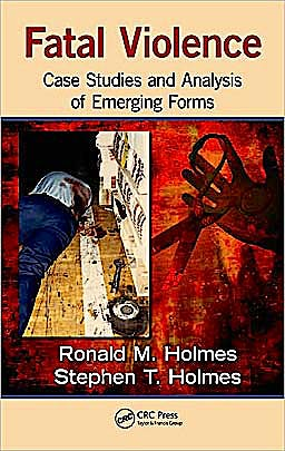 Portada del libro 9781439826874 Fatal Violence. Case Studies and Analysis of Emerging Forms