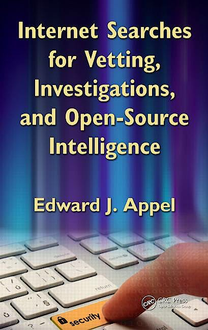 Portada del libro 9781439827512 Internet Searches for Vetting, Investigations, and Open-Source Intelligence