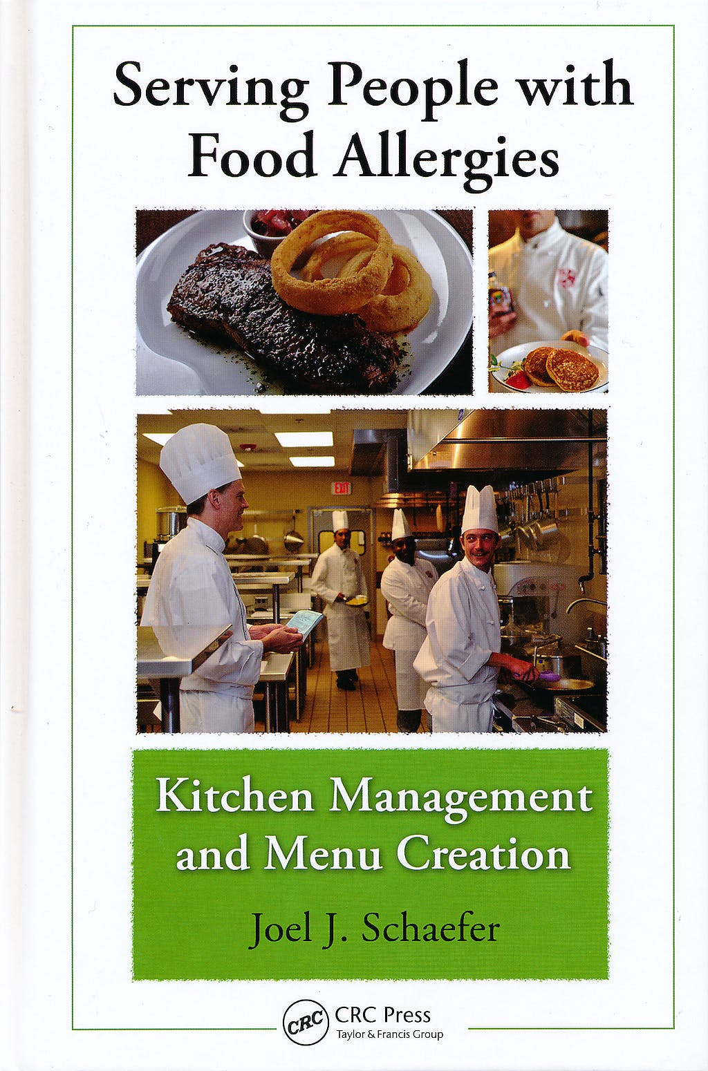 Portada del libro 9781439828045 Serving People with Food Allergies. Kitchen Management and Menu Creation