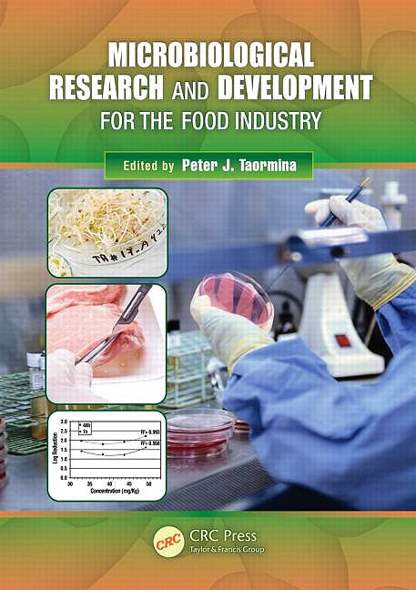 Portada del libro 9781439834831 Microbiological Research and Development for the Food Industry