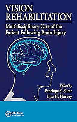 Portada del libro 9781439836552 Vision Rehabilitation. Multidisciplinary Care of the Patient following Brain Injury