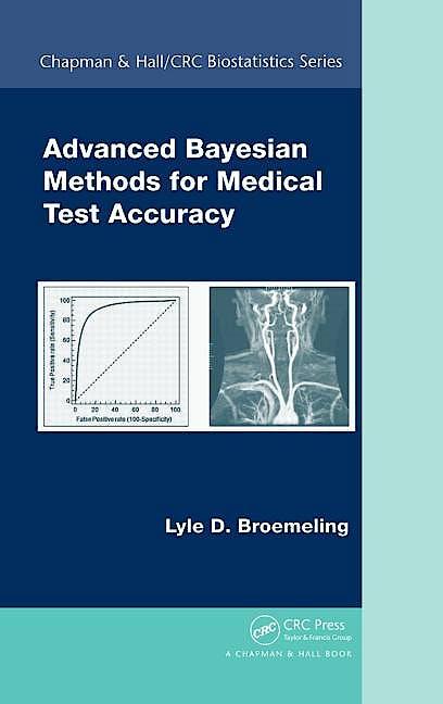 Portada del libro 9781439838785 Advanced Bayesian Methods for Medical Test Accuracy