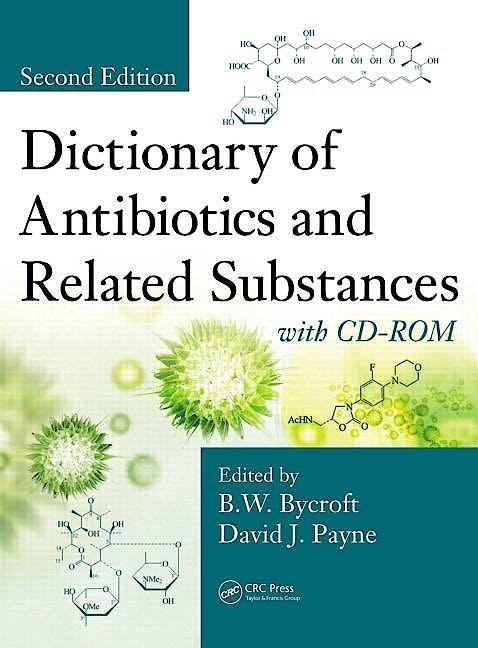 Portada del libro 9781439839522 Dictionary of Antibiotics and Related Substances + Cd-Rom