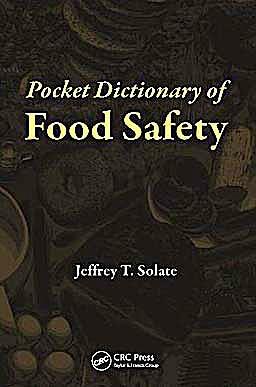 Portada del libro 9781439842034 Pocket Dictionary of Food Safety