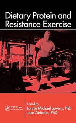 Portada del libro 9781439844564 Dietary Protein and Resistance Exercise