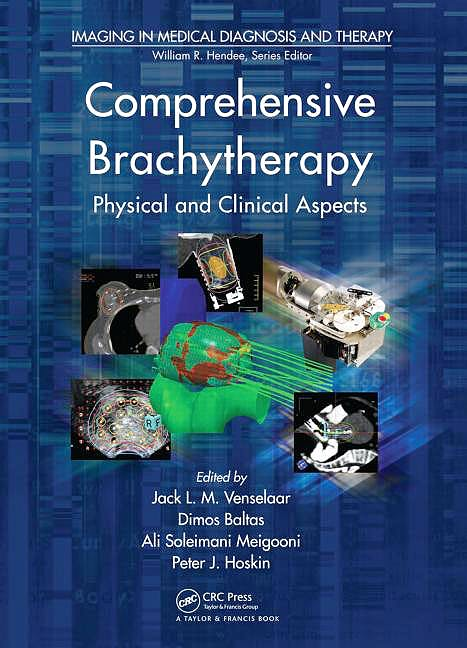 Portada del libro 9781439844984 Comprehensive Brachytherapy. Physical and Clinical Aspects