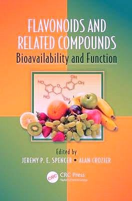 Portada del libro 9781439848265 Flavonoids and Related Compounds. Bioavailability and Fuction