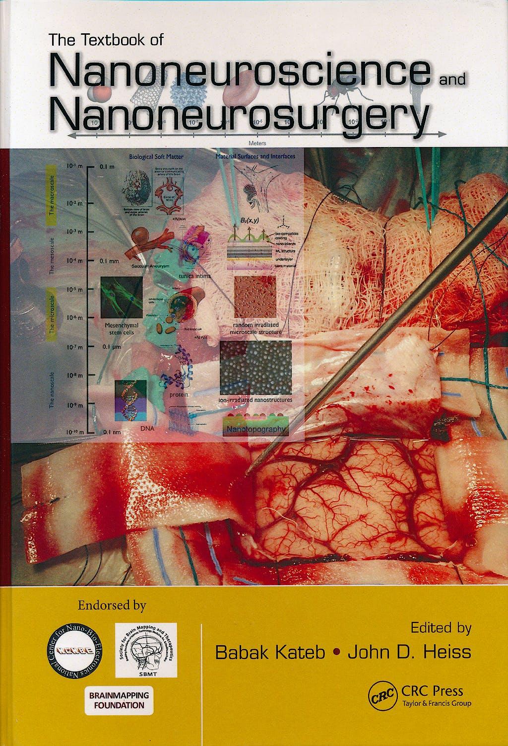 Portada del libro 9781439849415 The Textbook of Nanoneuroscience and Nanoneurosurgery