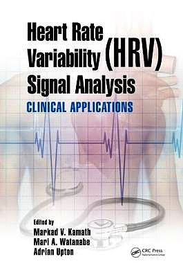Portada del libro 9781439849804 Heart Rate Variability (Hrv) Signal Analysis. Clinical Applications