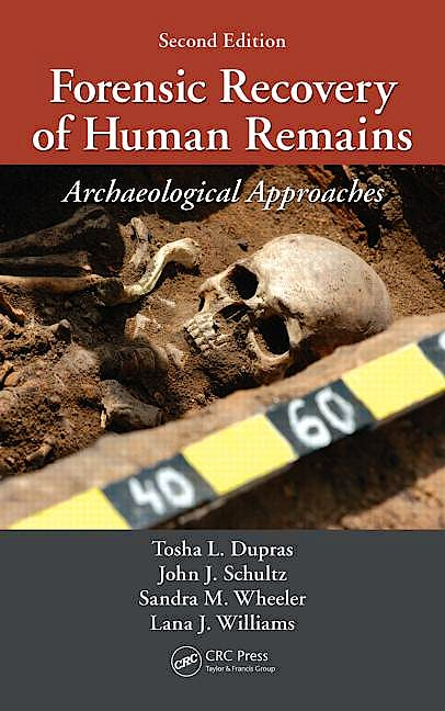 Portada del libro 9781439850305 Forensic Recovery of Human Remains: Archaeological Approaches