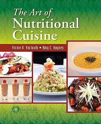 Portada del libro 9781439850831 The Art of Nutritional Cuisine