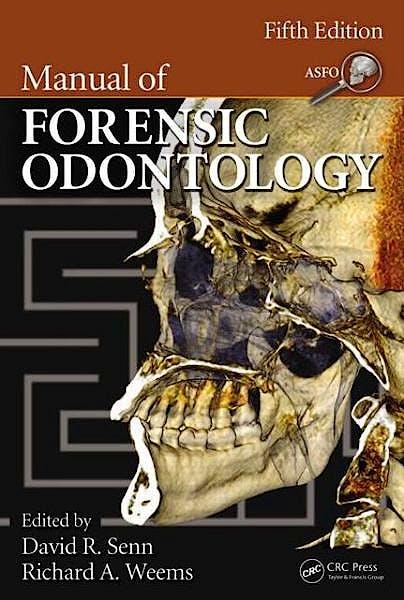 Portada del libro 9781439851333 Manual of Forensic Odontology