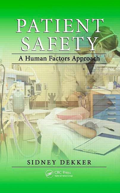 Portada del libro 9781439852255 Patient Safety. a Human Factors Approach