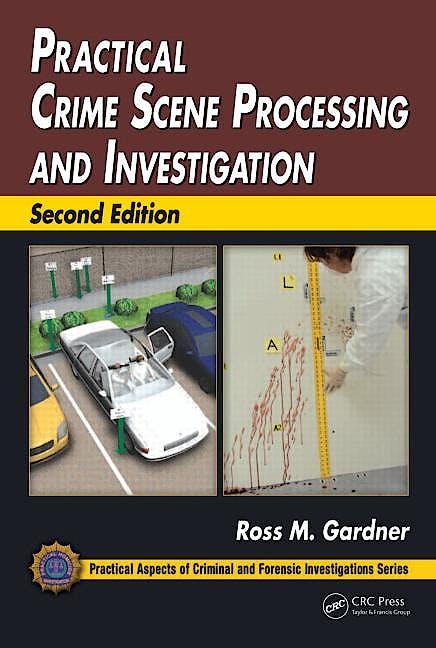 Portada del libro 9781439853023 Practical Crime Scene Processing and Investigation