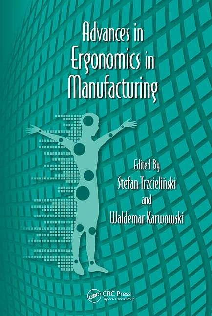 Portada del libro 9781439870396 Advances in Ergonomics in Manufacturing