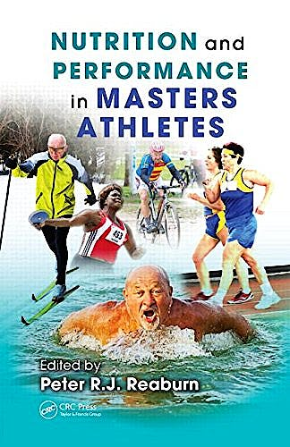 Portada del libro 9781439871874 Nutrition and Performance in Masters Athletes